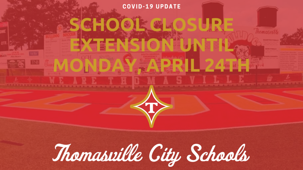 School Closure Extended thru April 24th
