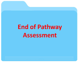 End-of-Pathway Assessment Dates