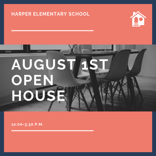Harper Open House!!